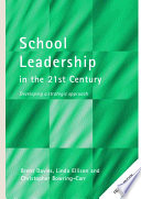 School Leadership in the 21st Century  : Developing a Strategic Approach