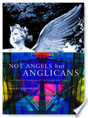 Not Angels, But Anglicans