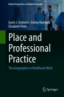 Place and Professional Practice