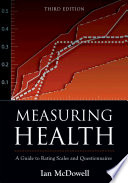 """Measuring Health: A Guide to Rating Scales and Questionnaires"" by Ian McDowell"