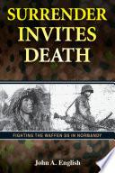 Surrender Invites Death