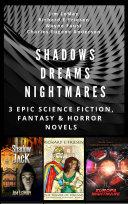 Shadows Dreams Nightmares