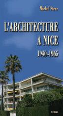 L'architecture à Nice de 1940 à 1965