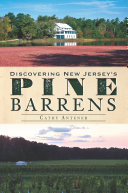 Pdf Discovering New Jersey's Pine Barrens Telecharger