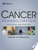"""""""Cancer Rehabilitation: Principles and Practice"""" by Michael D. Stubblefield, MD"""