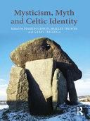 Mysticism  Myth and Celtic Identity