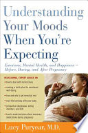 Understanding Your Moods When You Re Expecting