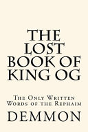 The Lost Book Of King Og