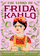 The Story of Frida Kahlo
