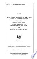 Rules of the Committee on Government Operations  House of Representatives Together with Selected Rules of the House of Representatives  including Clause 2 of House Rule XI