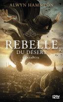 Rebelle du désert - tome 03 : La Tempête ebook