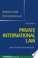 Statutes and Conventions on Private International Law