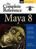 Maya 8: The Complete Reference Pdf/ePub eBook