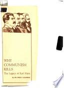 Why Communism Kills
