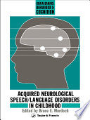 Acquired Neurological Speech/Language Disorders In Childhood