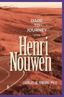 Dare to Journey with Henri Nouwen Pdf/ePub eBook