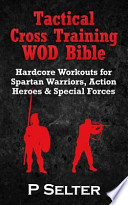 Tactical Cross Training Wod Bible