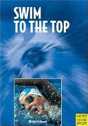 Swim to the Top