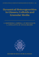 Dynamical Heterogeneities in Glasses  Colloids  and Granular Media
