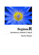 Beginne R  Introductory Statistics Using R