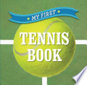My First Tennis Book