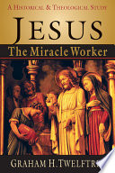 Jesus the Miracle Worker Book