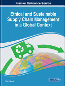 Ethical and Sustainable Supply Chain Management in a Global Context