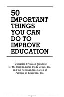 50 Important Things You Can Do to Improve Education Book