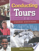 """Conducting Tours: A Practical Guide"" by Marc Mancini"