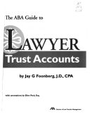 The ABA Guide to Lawyer Trust Accounts