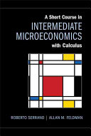 A Short Course in Intermediate Microeconomics with Calculus