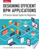 Designing Efficient BPM Applications