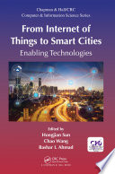 From Internet of Things to Smart Cities Book