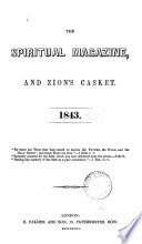 The Spiritual Magazine, and Zion's Casket