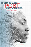 Historicizing Post Discourses