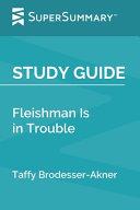 Fleishman Is In Trouble Pdf [Pdf/ePub] eBook