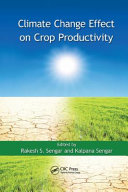 Climate Change Effect on Crop Productivity Book