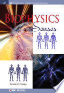 Biophysics of the Senses