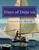 Days of Deja Vu