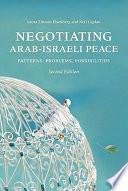 Negotiating Arab-Israeli Peace, Second Edition