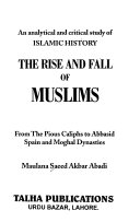 The Rise and Fall of Muslims