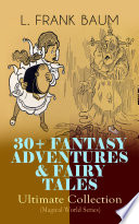 30  FANTASY ADVENTURES   FAIRY TALES     Ultimate Collection  Magical World Series  Book