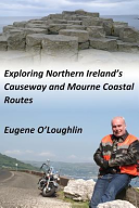 Exploring Northern Ireland's Causeway and Mourne Coastal Routes