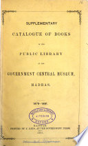 Supplementary catalogue of books in the     library  1879 81