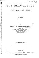 The Beauclercs Father and Son. A novel