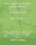 Real Time Operating Systems Book 2   the Practice Book