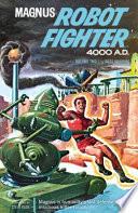 Magnus, Robot Fighter