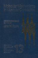 Molecular Mechanisms in Muscular Contraction