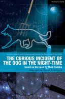 The Curious Incident of the Dog in the Night-Time by Mark Haddon & Simon Stephens