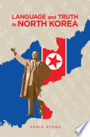Language and Truth in North Korea Book PDF